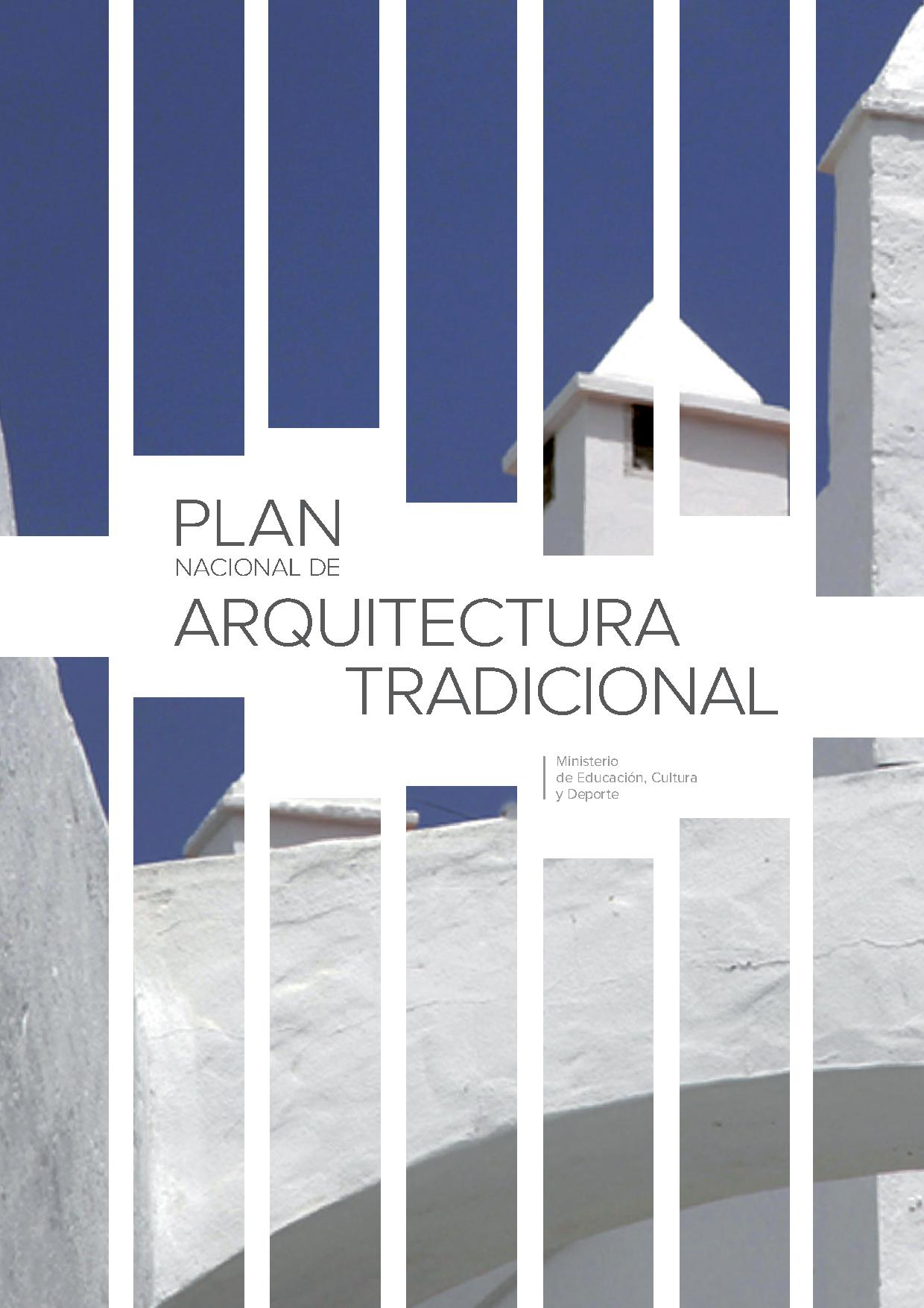 Plan nacional de arquitectura tradicional publicaciones for Plan de arquitectura