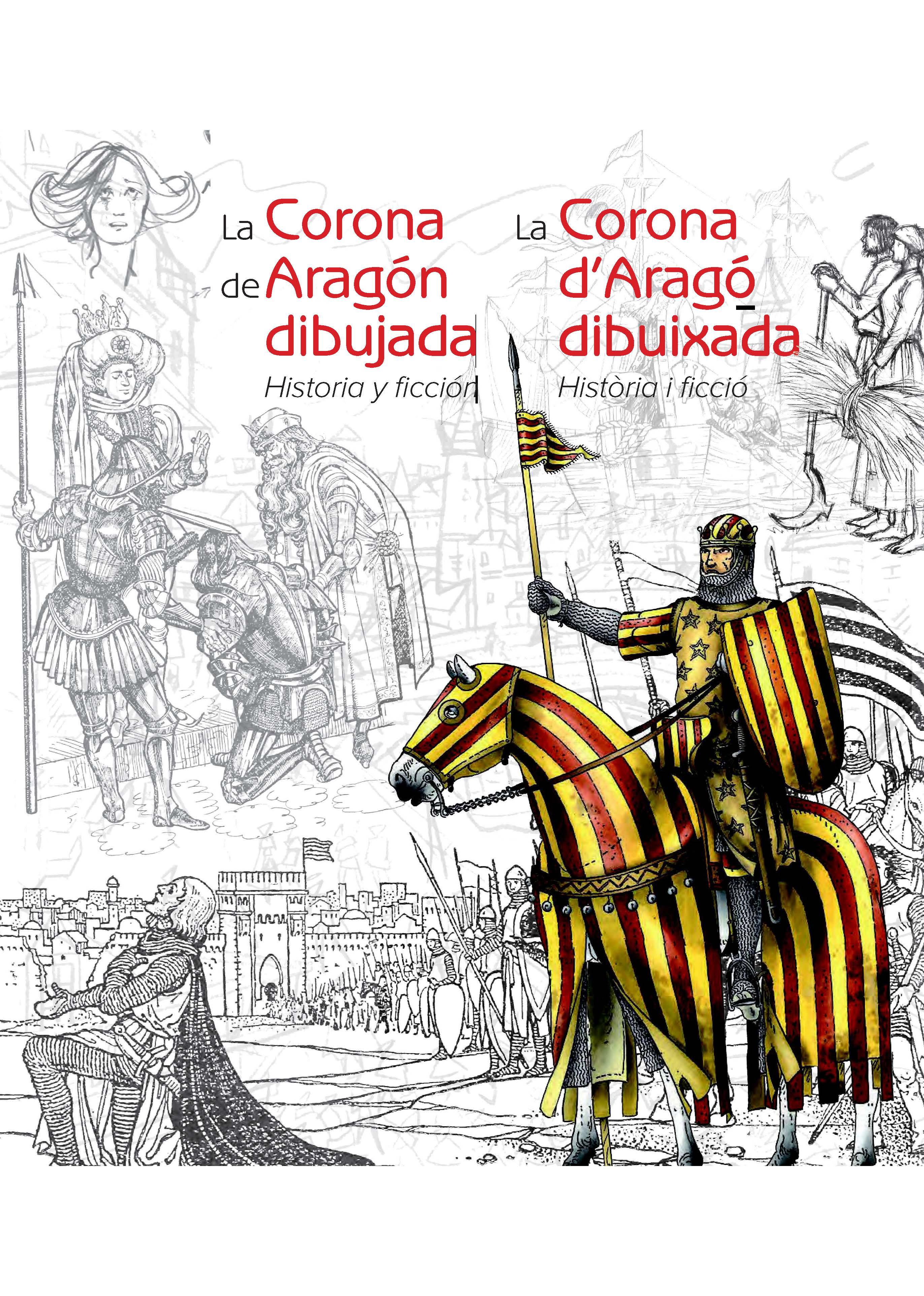 la-corona-de-aragon-dibujada-historia-y-ficcion--la-corona-d-arago-dibuixada-historia-i-ficcio
