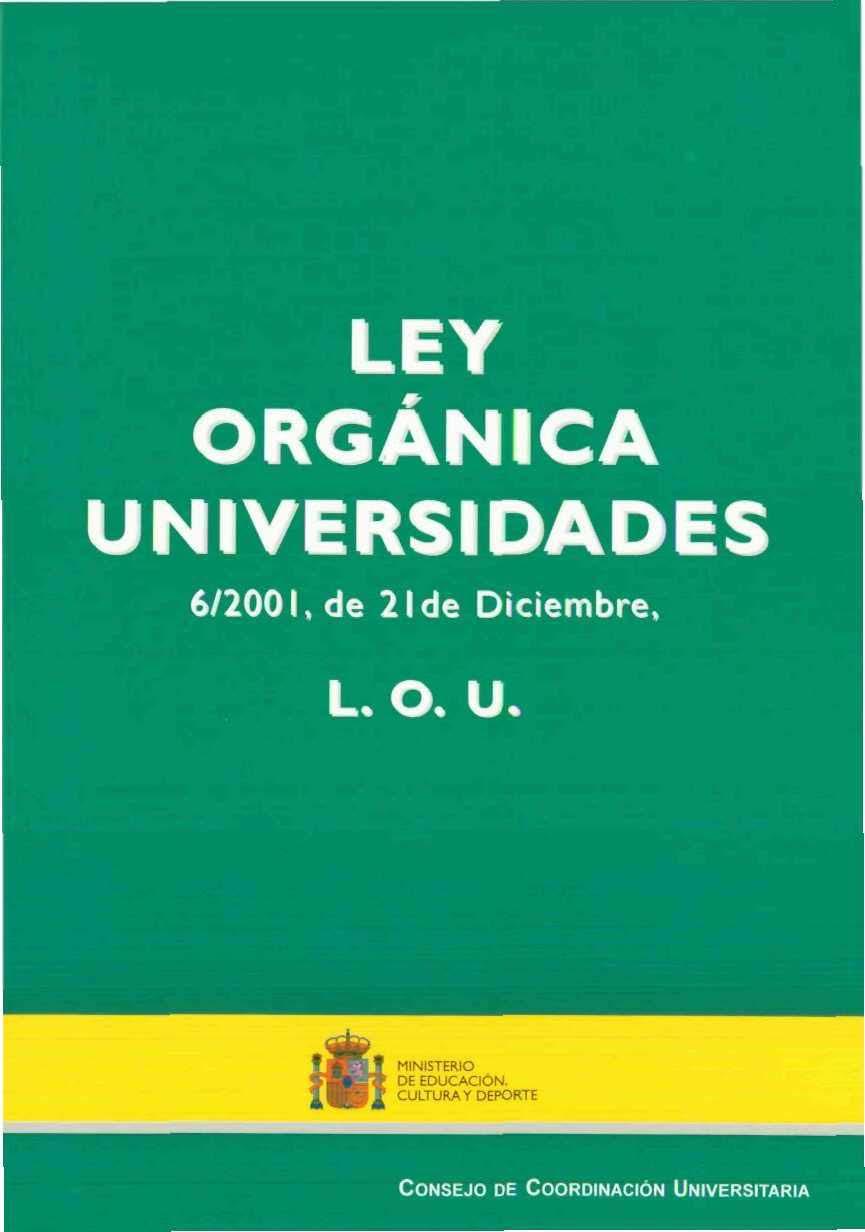 Ley org nica de universidades 6 2001 de 21 de diciembre for Ley de ministerios