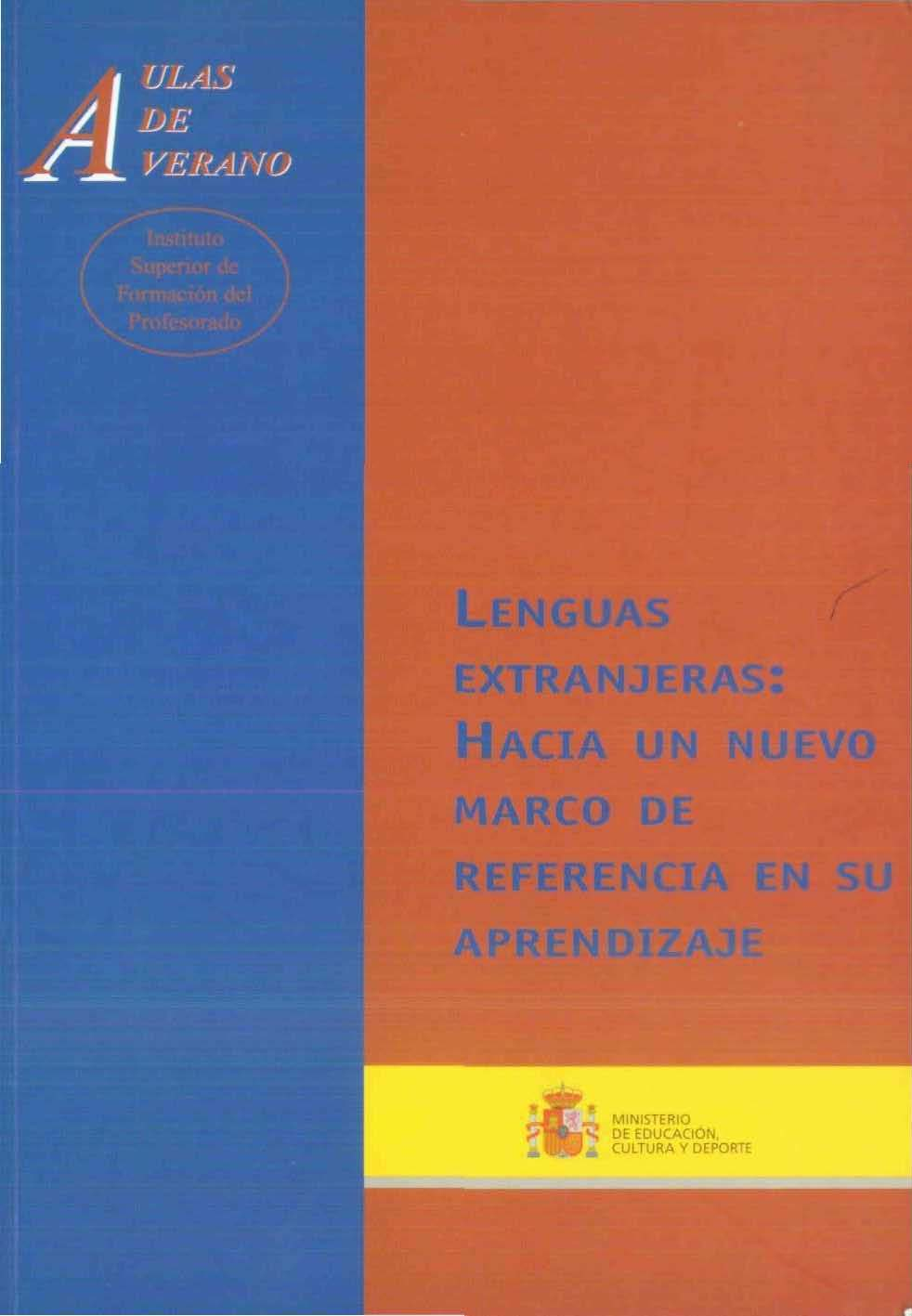 Lenguas extranjeras: hacia un nuevo marco de referencia en su ...