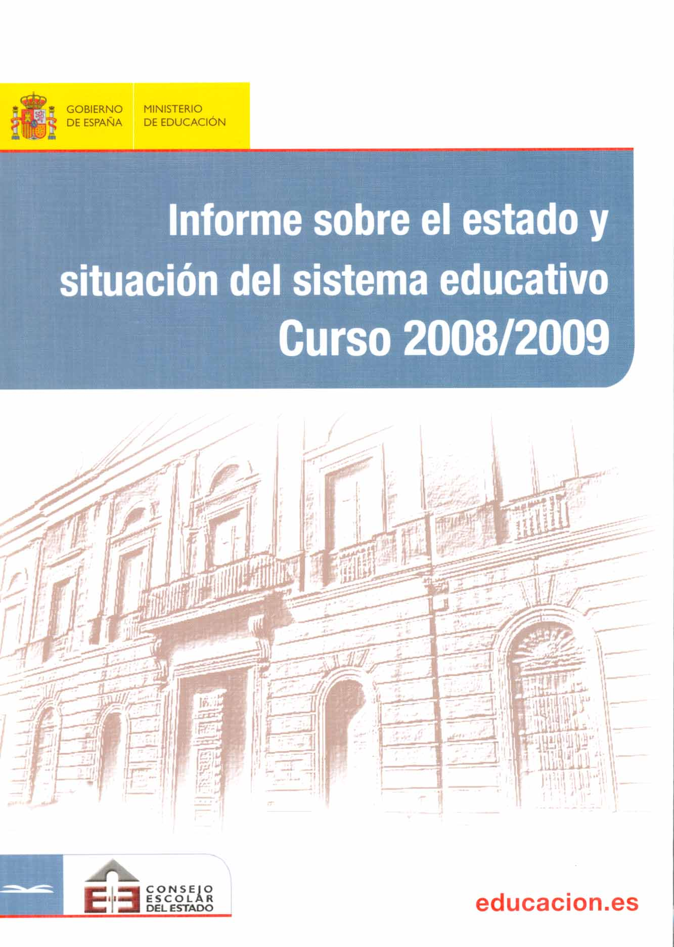Informe sobre el estado y situación del sistema educativo. Curso 2008-2009