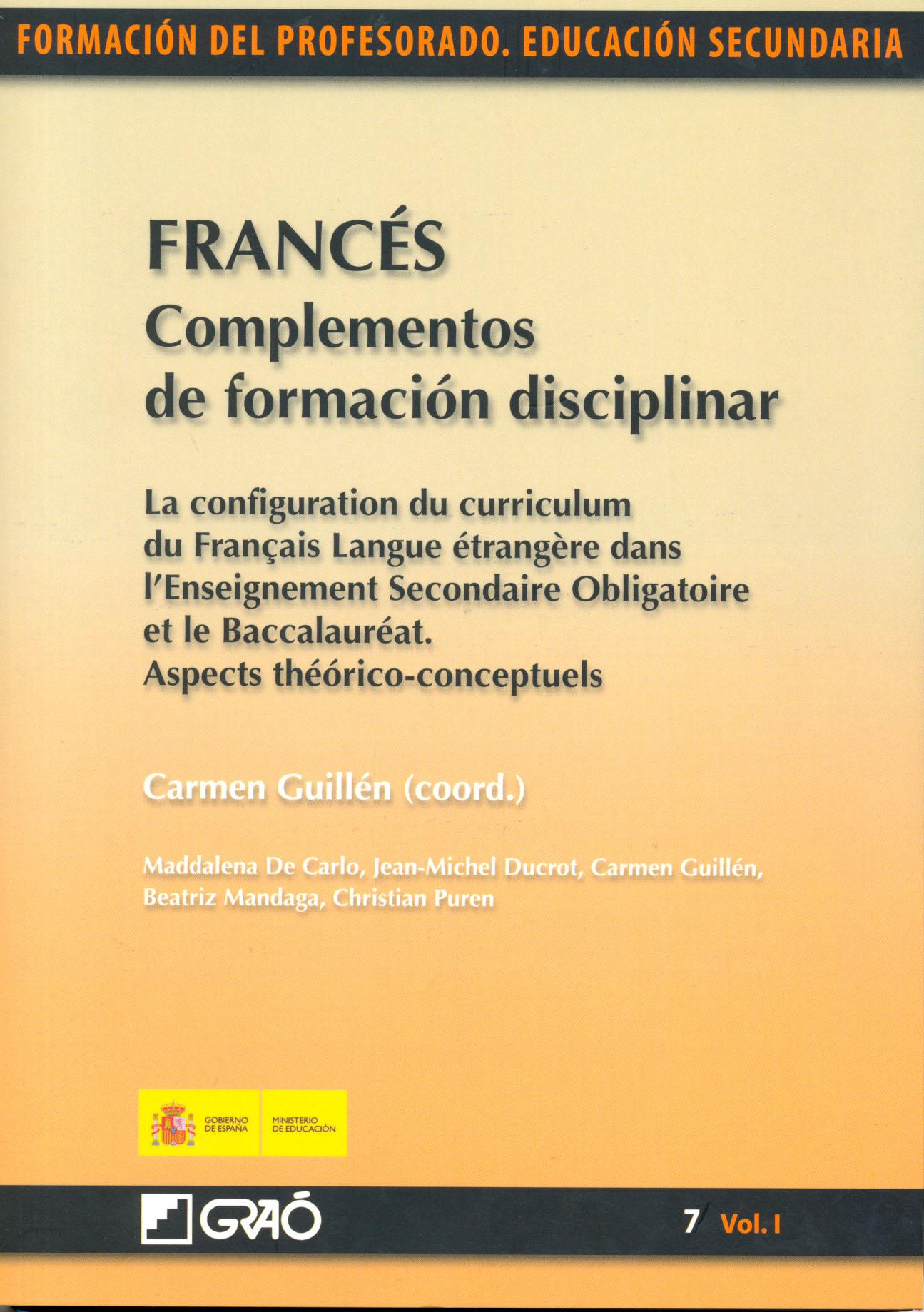 franc u00e9s  complementos de formaci u00f3n disciplinar  la configuation du curriculum du fran u00e7ais langue
