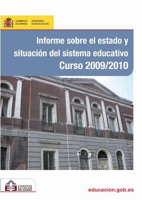 Informe sobre el estado y situación del sistema educativo. Curso 2009/2010