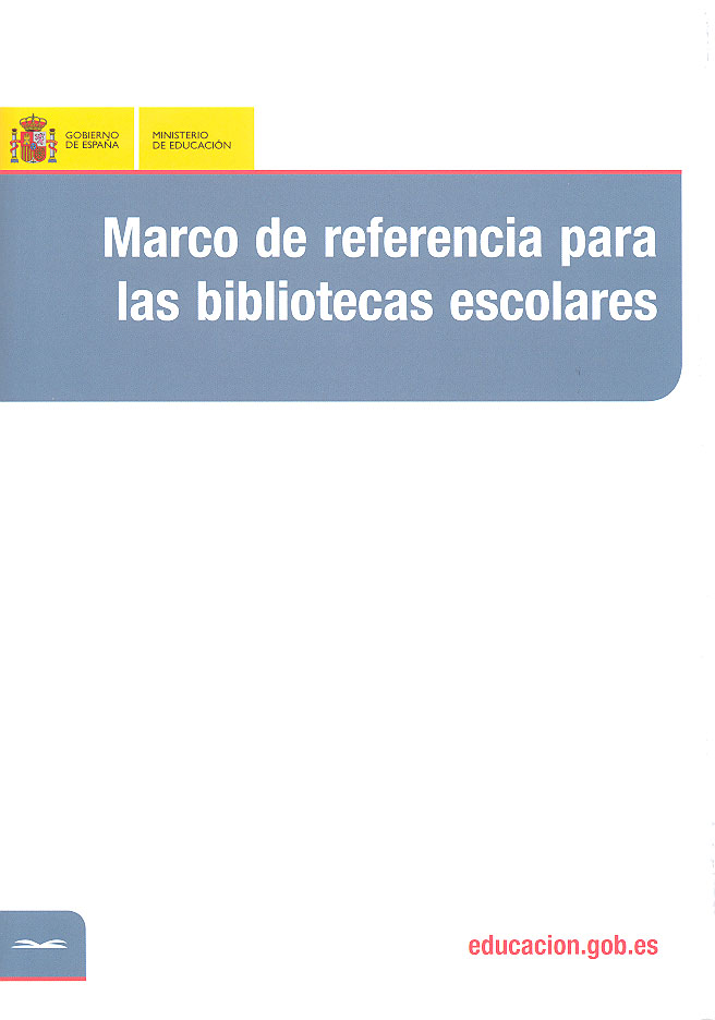 Marco de referencia para las bibliotecas escolares - Publicaciones ...