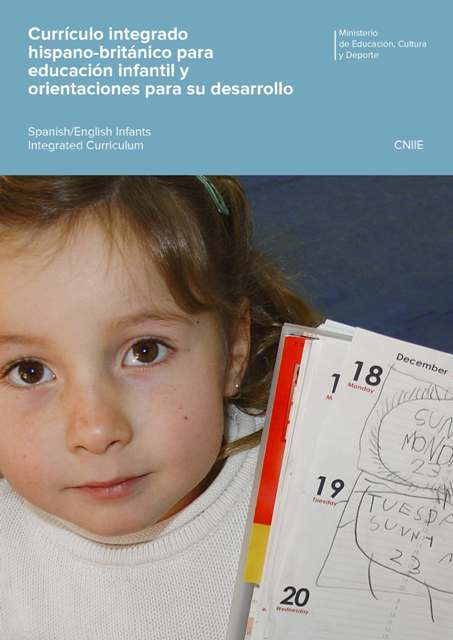 curriculo-integrado-hispano-britanico-para-educacion-infantil-y-orientaciones-para-su-desarrollo--spanishenglish-infants-integrated-curriculum