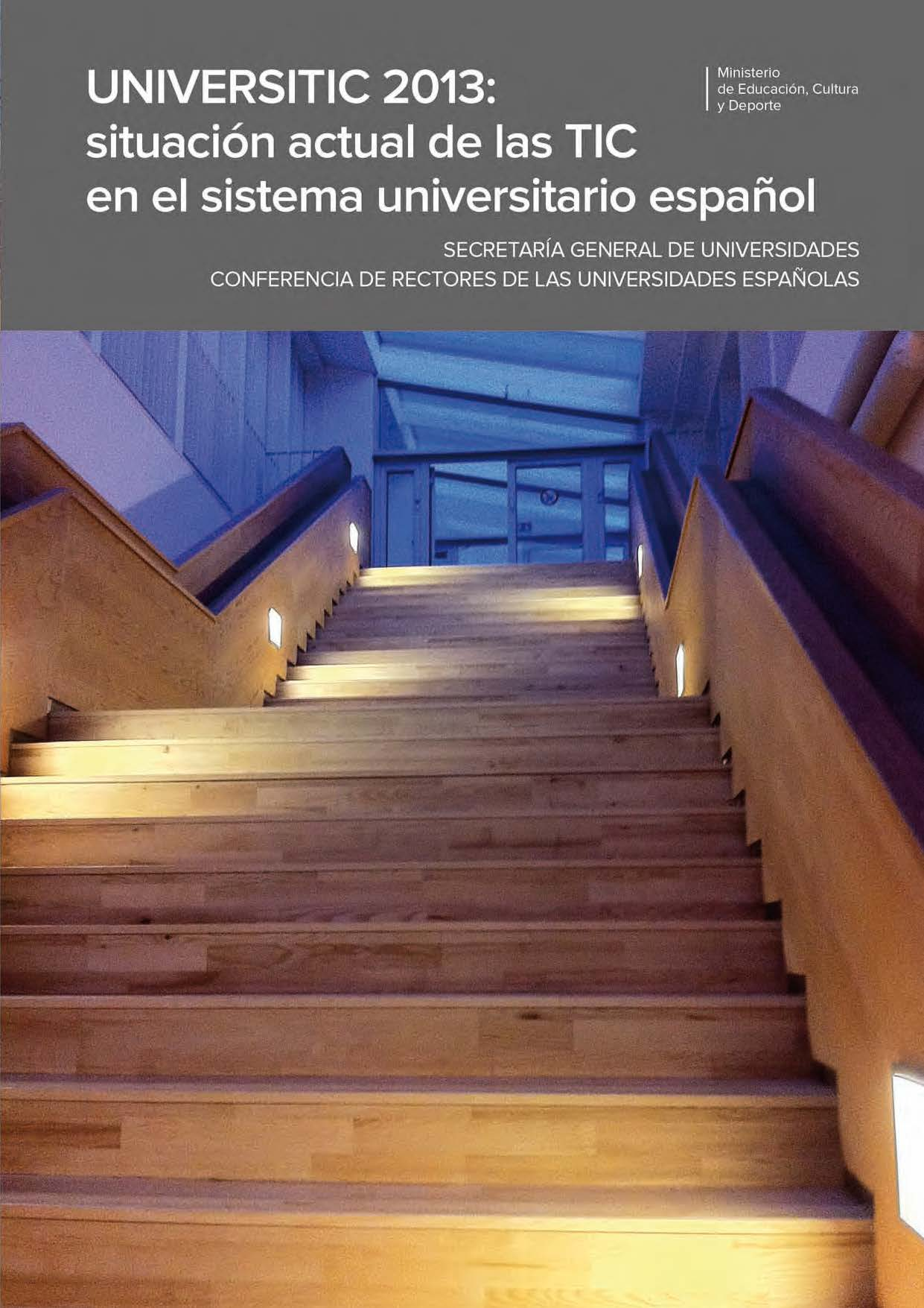 universitic-2013-situacion-actual-de-las-tic-en-el-sistema-universitario-espanol