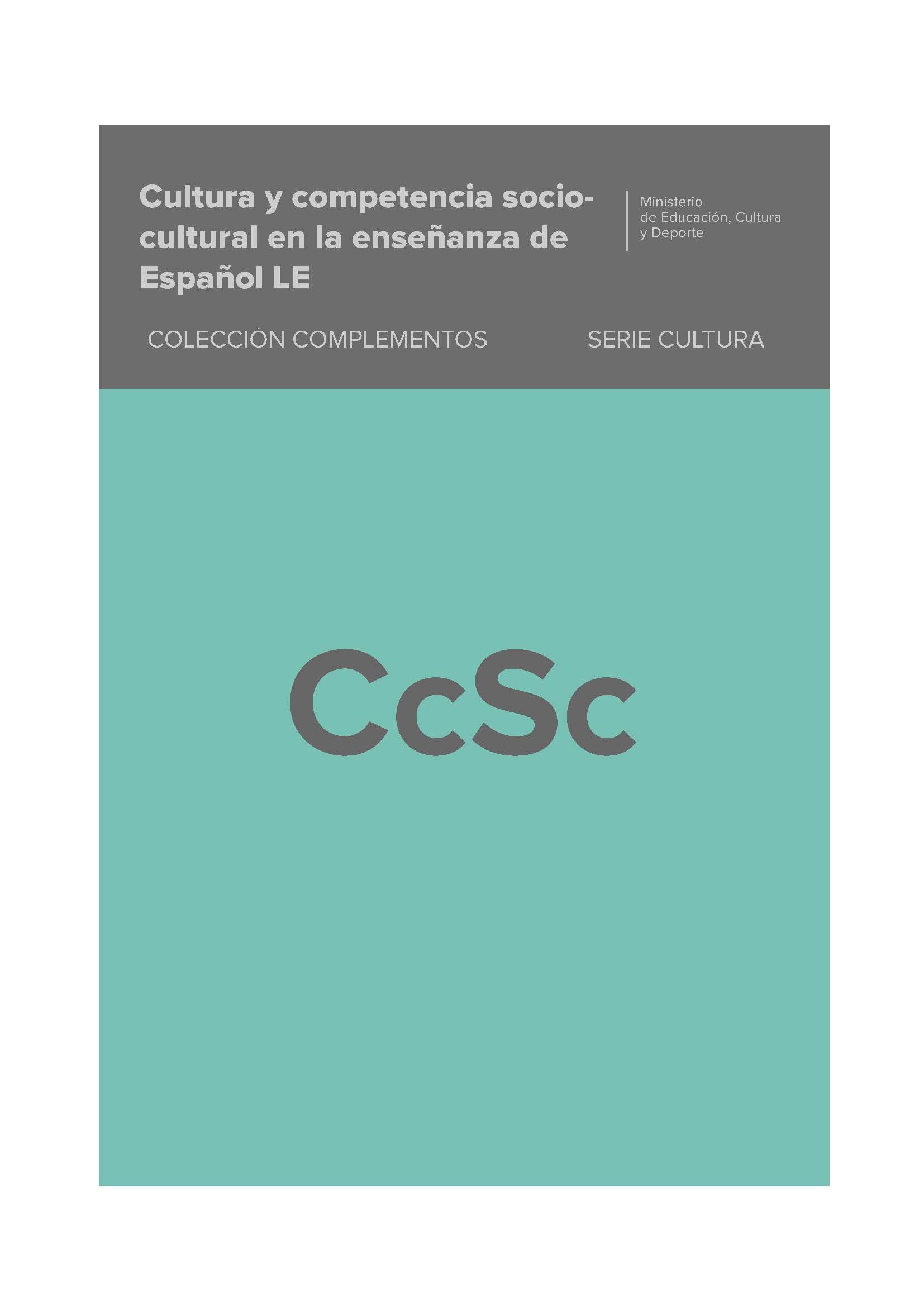 Cultura y competencia sociocultural en la ense anza de for Ministerio de ensenanza