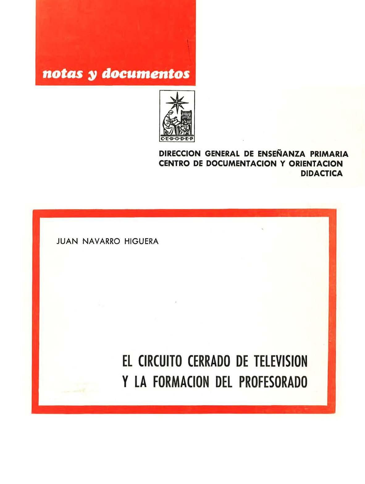 Circuito General : El circuito cerrado de televisión y la formación del profesorado